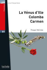 Nouvelles (La Vénus d'Ille, Carmen, Colomba) | Mérimée, Prosper