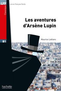 Les aventures d'Arsène Lupin | Maurice Leblanc