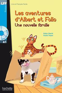 Les aventures d'Albert et Folio - Une nouvelle famille |