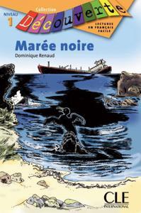 Marée noire | Renaud, Dominique