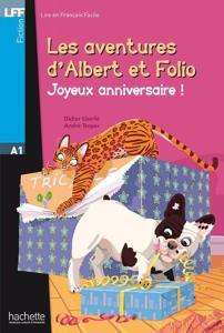 Les aventures d'Albert et Folio - Joyeux Anniversaire | Eberlé, Didier