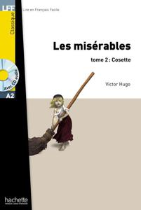 Les Misérables - tome 2 : Cosette | Victor Hugo