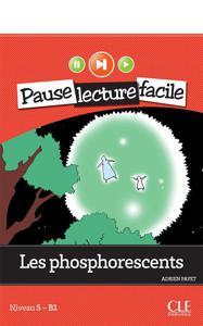 Les phosphorescents | Payet, Adrien