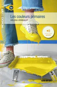 Les couleurs primaires | Verreault, Mélissa