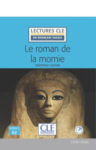 Le roman de la momie | Gautier, Théophile