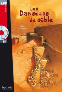 Les Danseurs de sable   Gilles Massardier
