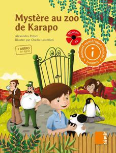 Mystère au zoo de Karapo   Potier, Alexandra