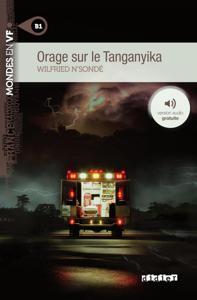 Orage sur le Tanganyika | N'Sondé, Wilfried