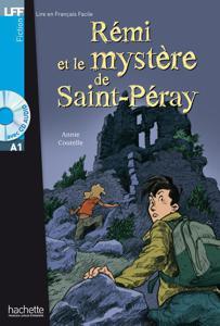 Rémi et le mystère de Saint-Péray   Annie Coutelle