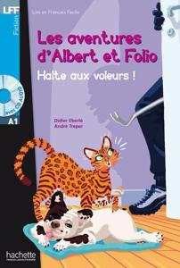 Les aventures d'Albert et Folio - Halte aux voleurs ! | Didier Eberlé